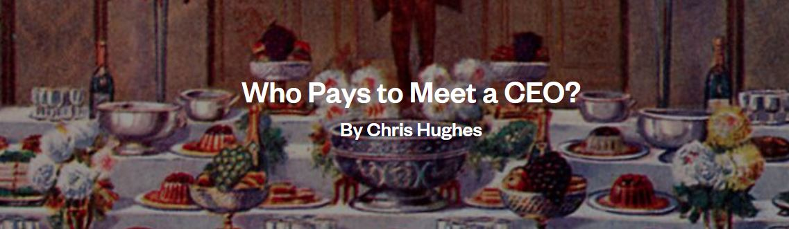 Who pays to meet a CEO